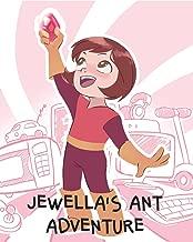 Jewella's Ant Adventure