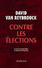 Contre les élections (Babel t. 1231) (French Edition)