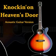 Knockin' on Heaven's Door (Acoustic Guitar Version)