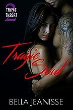 Tragic Soul (Triple Threat Book 2)