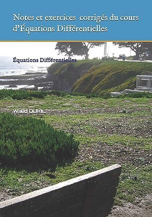 Notes et exercices du cours dÉquations Différentielles: Équations Différentielles