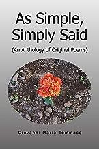 كما هو بسيط ، ببساطة Said: (anthology من poems الأصلية)
