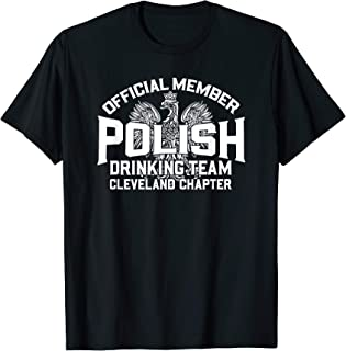Polish Drinking Team Cleveland OH Piwo Dyngus Day Polska T-Shirt