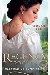 Regency Rogues: Rescued By Temptation: Rescued from Ruin / Miss Marianne's Disgrace ペーパーバック