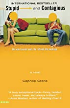 Stupid And Contagious by Caprice Crane (6-Jul-2006) Paperback