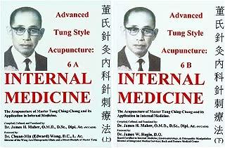 Advanced Tung Style Acupuncture: Internal Medicine 6A & 6B (2 Volume Set)