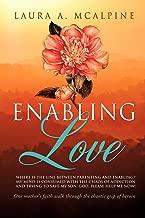 Enabling Love