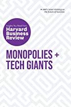 Monopolies and Tech Giants: The Insights You Need from Harvard Business Review (HBR Insights)