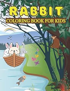 Rabbit Coloring Book For Kids: Cute Rabbit Activity Book for Kids, Little Boy , Toddlers, Children, Preschoolers, Teens, A...