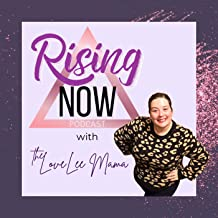 Rising Now Podcast