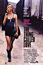 the movie the thing called love