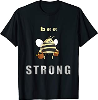 Bee Strong T-Shirt Carrying Buckets of Honey