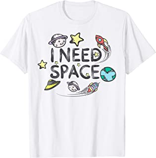 Cool I Need Space T-Shirt - For Cute Toddlers And Kids