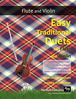 Easy Traditional Duets for Flute and Violin: 32 favourite traditional melodies from around the world arranged especially f...