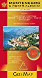Montenegro & North Albania (GEOGRAPHICAL MAP - 1/200.000) - Gizi Map