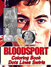 Bloodsport Dots Lines Swirls Coloring Book: Bloodsport Perfect Gift Color Dots Lines Swirls Activity Books For Kid And Adult
