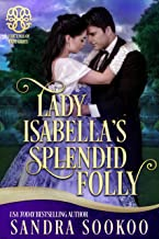 Lady Isabella's Splendid Folly: a Fortune's of Fate story (Fortunes of Fate Book 7)