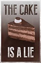 The Cake is A Lie Brown Video Game Gaming Cool Wall Decor Art Print Poster 12x18
