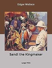 Sandi the Kingmaker: Large Print