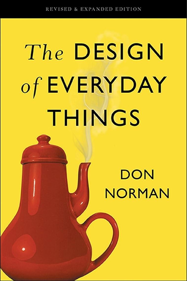 タンカーもし摂動The Design of Everyday Things: Revised and Expanded Edition (English Edition)