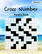 Cross Number Puzzle: Math equations replace the the word hints, Money problems, Addition, Subtraction, Multiplication, Division, Workbook skills, Volume 3