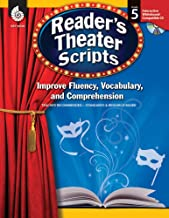 Reader's Theater Scripts: Improve Fluency, Vocabulary, and Comprehension: Grade 5
