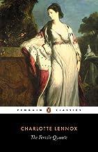 The Female Quixote: Penguin Classics