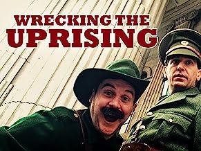 Wrecking the Uprising