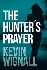 The Hunter's Prayer (English Edition) Formato Kindle