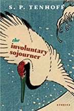 Involuntary Sojourner, The