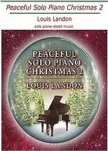 Peaceful Solo Piano Christmas 2: Solo Piano Sheet Music