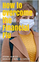 How to Overcome the Financial Flu