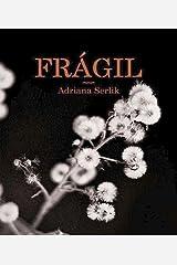 Frágil: Poemario sentimental Versión Kindle