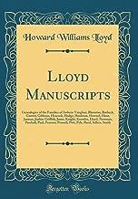 Lloyd Manuscripts: Genealogies of the Families of Awbrey-Vaughan, Blunston, Burbeck, Garrett, Gibbons, Heacock, Hodge, Houlston, Howard, Hunt, Jarman, ... Paul, Pearson, Pennell, Pott, Pyle, Re