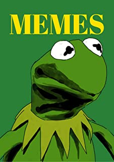 Memes: Most Hilarious Collection of Dank Memes, Funny Jokes And Fails Book
