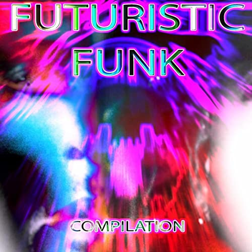 Futuristic Funk - Compilation by Various artists on Amazon
