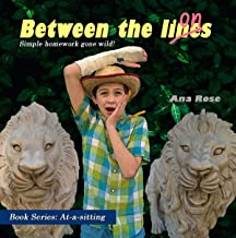 Between the lions: Simple homework gone wild! (At-a-Sitting Book 5)