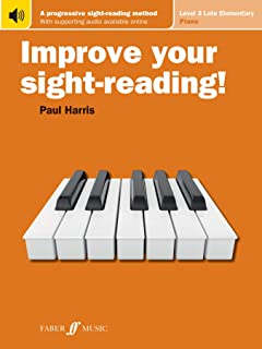Improve Your Sight-Reading! Piano: Level 3 / Late Elementary