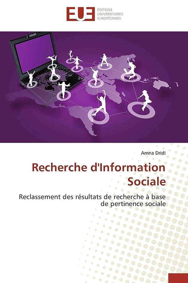 ピカソサミュエル平和なRecherche d'Information Sociale: Reclassement des résultats de recherche à base de pertinence sociale