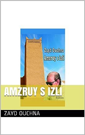Amzruy s Izli (French Edition)