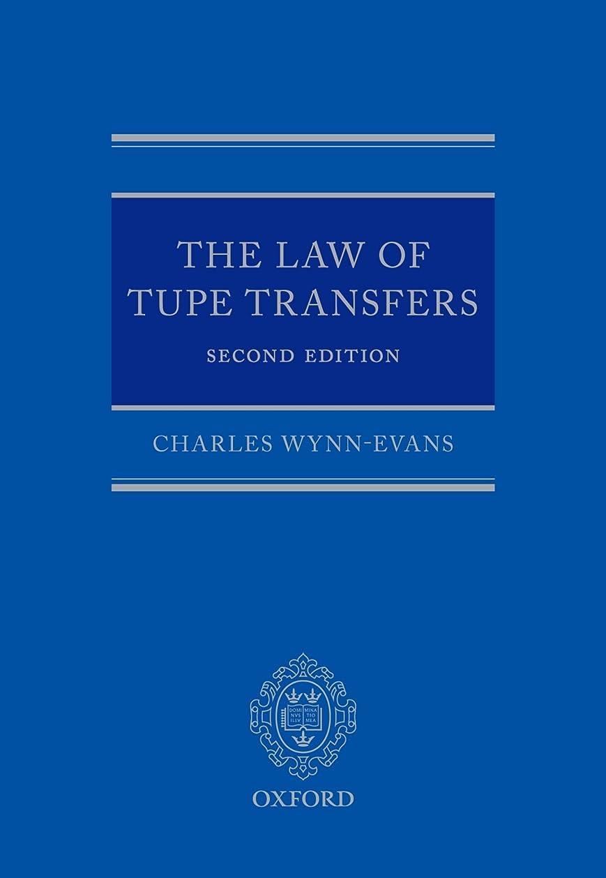 元に戻す男性素朴なThe Law of TUPE Transfers (English Edition)