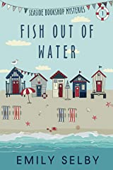 Fish out of Water (Seaside Bookshop Mysteries Book 1) Kindle Edition