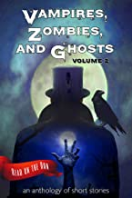 Vampires, Zombies and Ghosts, Volume 2 (Read on the Run)