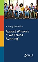 A Study Guide for August Wilson's