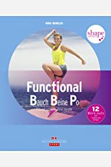 Shape Secrets Functional Bauch Beine Po: Fit und schlank ohne Geräte Kindle Ausgabe