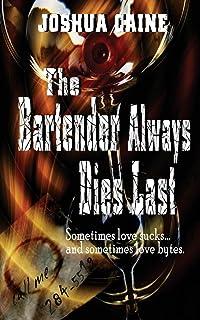 The Bartender Always Dies Last