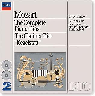 Mozart: The Complete Piano Trios; Clarinet Trio