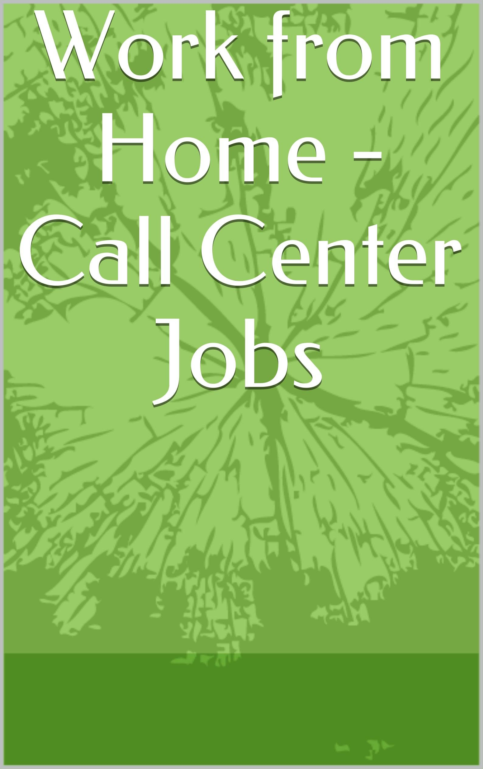 Work from Home - Call Center Jobs