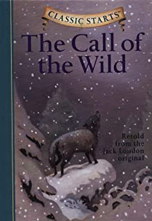 Classic Starts (R): The Call of the Wild