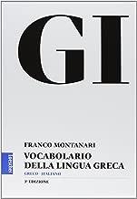 GI. Vocabolario della lingua greca. Con la guida all'uso del vocabolario e lessico di base. Con aggiornamento online